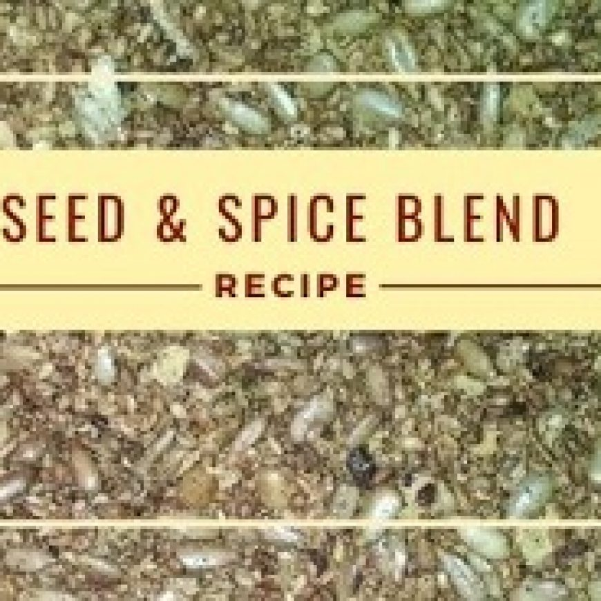 Seed and Spice Blend