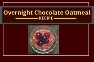 Molly's Decadent Overnight Chocolate Oatmeal
