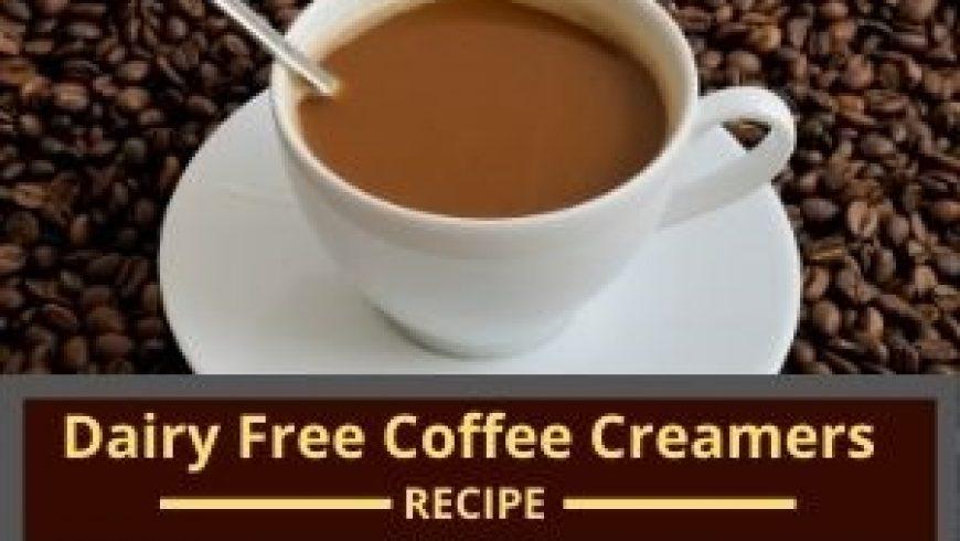 5 Dairy Free Coffee Creamers