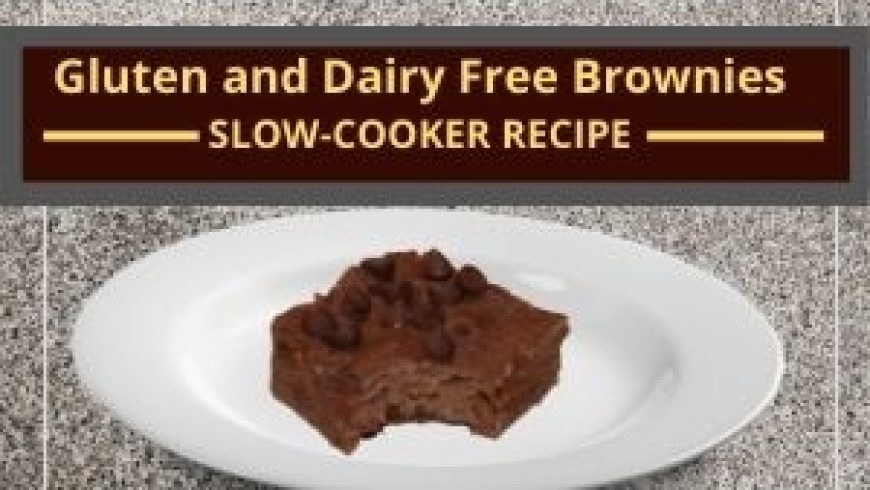 Gluten and Dairy Free Brownies: Slow Cooker style