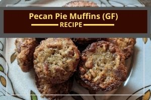 Gluten-free pecan pie muffins