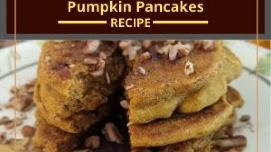 Hearty Healthy Pumpkin Pancakes