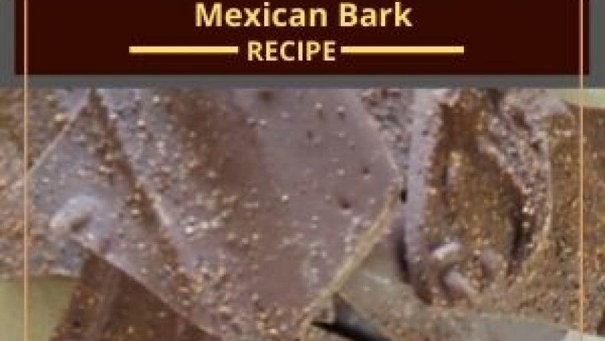 Mexican Bark